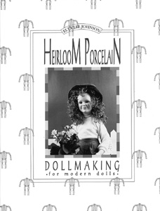 Heirloom Porcelain Dollmaking